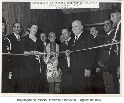 Inauguração do palácio comércio e industria, 8 de agosto de 1954